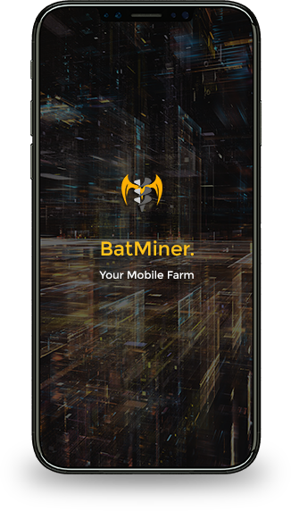 Batminer - your mobile farm
